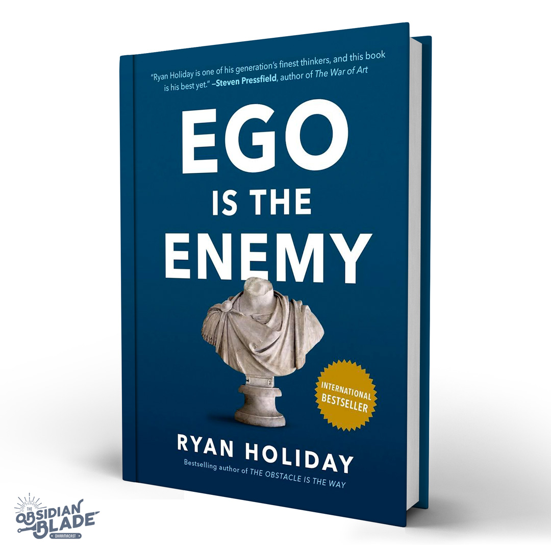 Best Business Books for Entrepreneurs: Ego Is the Enemy by Ryan Holiday