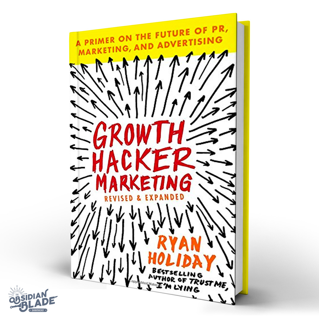 Best Business Books for Entrepreneurs: Growth Hacker Marketing by Ryan Holiday