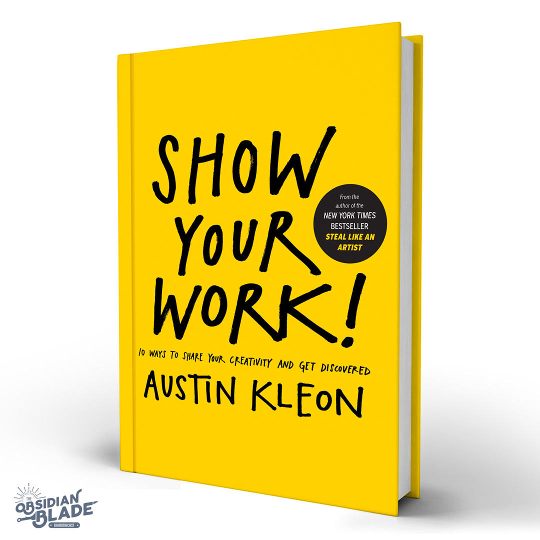 Best Business Books for Entrepreneurs: Show Your Work by Austin Kleon