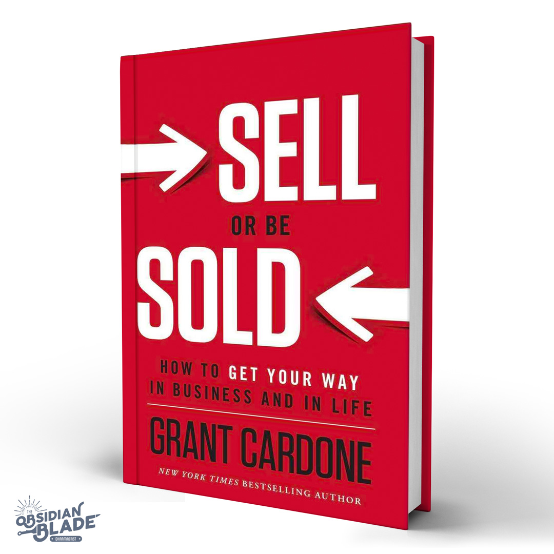 Best Business Books for Entrepreneurs: Sell or Be Sold by Grant Cardone