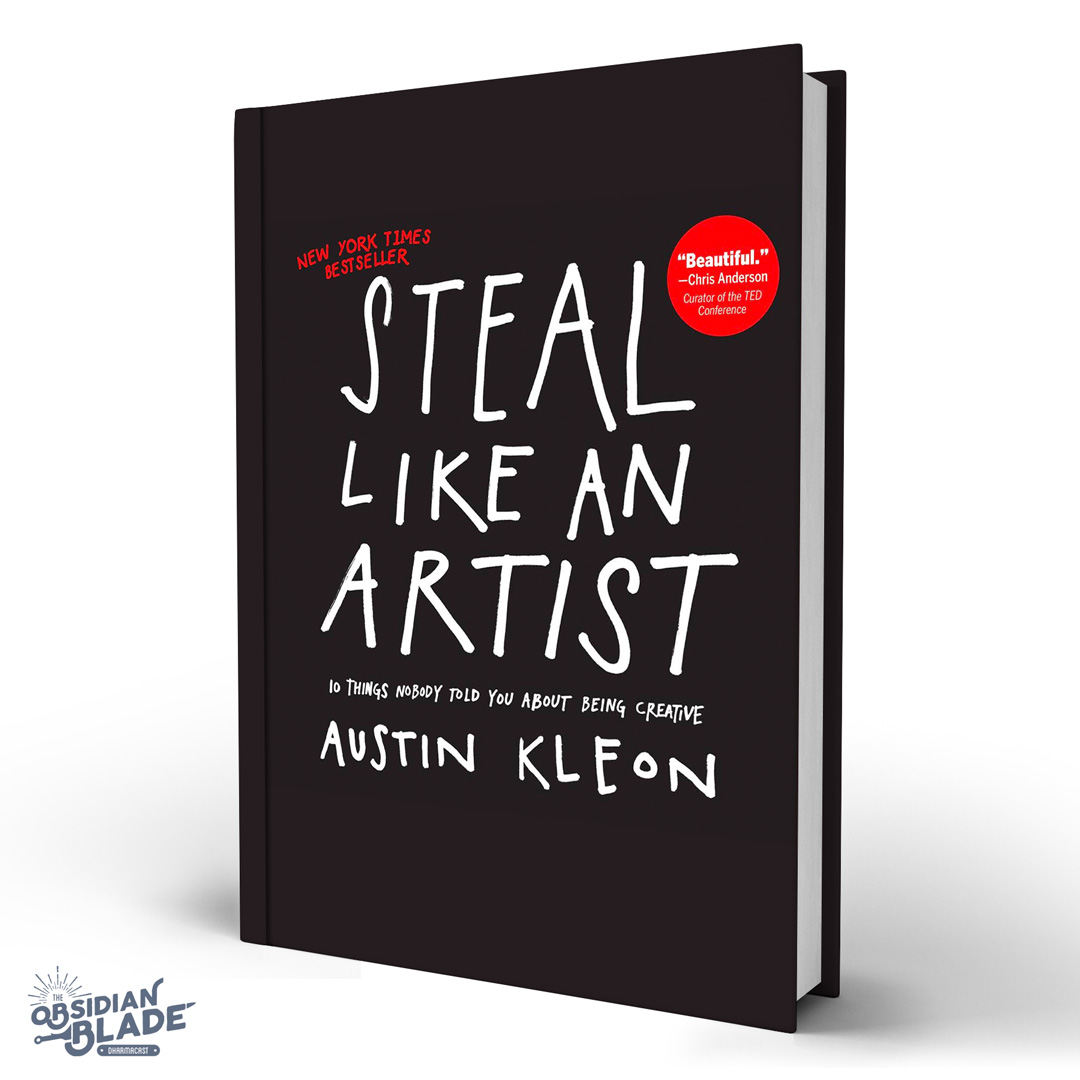 Best Business Books for Entrepreneurs: Steal Like an Artist by Austin Kleon