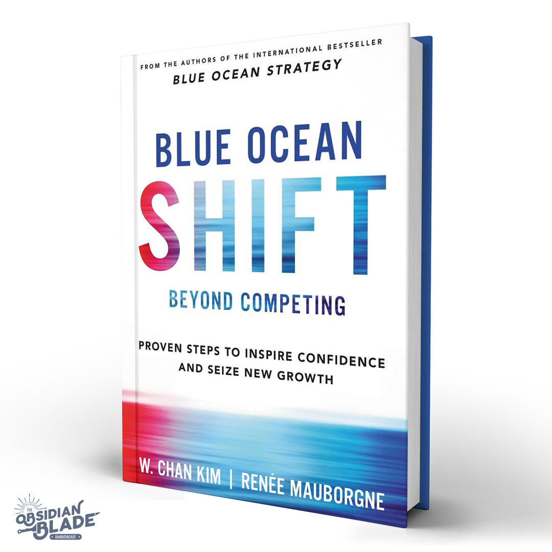 Best Business Books for Entrepreneurs: Blue Ocean Shift by W Chan Kim