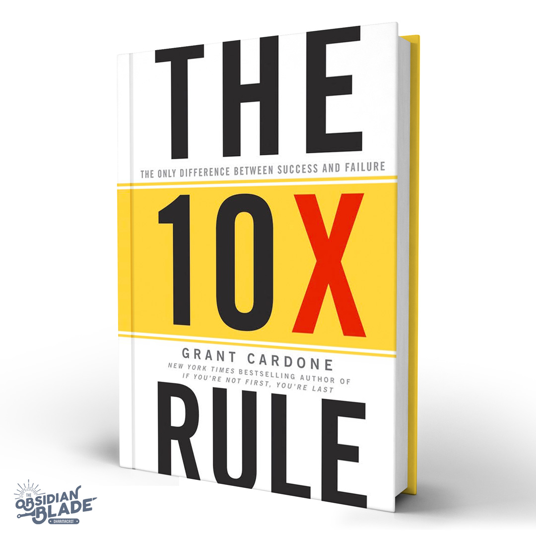 Best Business Books for Entrepreneurs: The 10x Rule by Grant Cardone